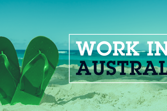 So you want to work in Australia... Here's what you need